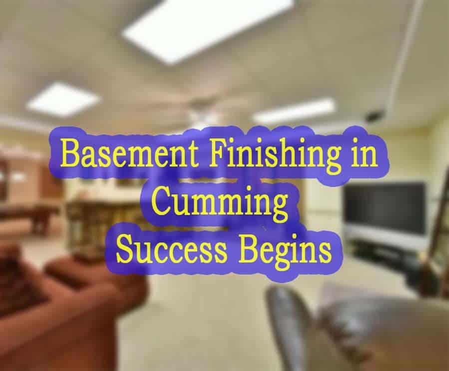 Basement Finishing Cumming
